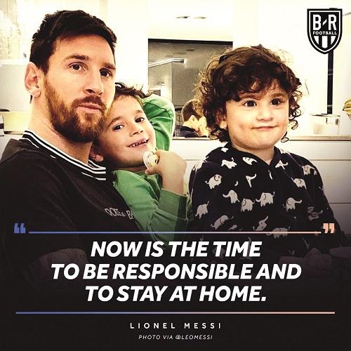 Thông điệp kêu gọi cộng đồng cần có trách nhiệm và hãy ở trong nhà của Lionel Messi
