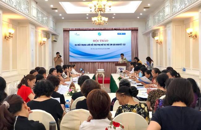 """Hội thảo """"Ra mắt mạng lưới hỗ trợ phụ nữ và trẻ em gái khuyết tật""""."""