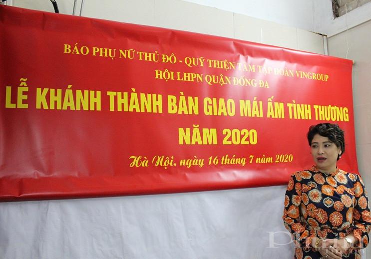 Phát biểu tại buổi trao nhà, đồng chí Lê Quỳnh Trang- Tổng biên tập báo Phụ nữ Thủ đô đã chia sẻ niềm vui và động viên gia đình bà Hoàng Thị Phương cố gắng vượt qua khó khăn, sớm vươn lên trong cuộc sống
