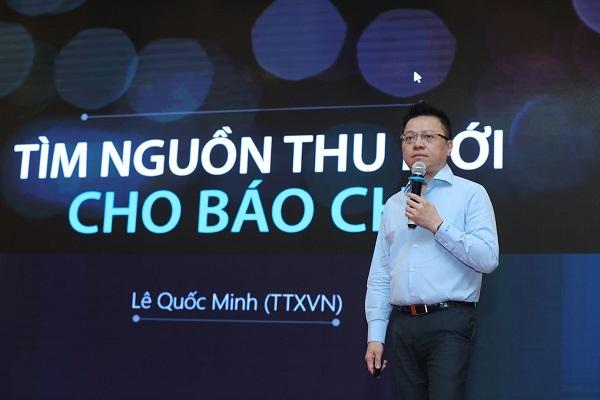 Ông Lê Quốc Minh: Báo VietNam Plus là tờ báo đầu tiên triển khai thu phí từ bạn đọc. (ảnh: Minh Sơn)