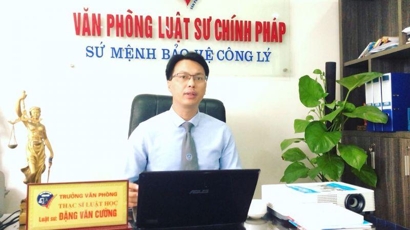 Luật sư Đặng Văn Cường, Trưởng Văn phòng Luật sư Chính Pháp, Đoàn Luật sư TP Hà Nội