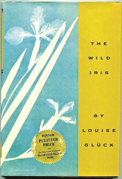 The Wild Iris cũng từng thắng giải Pulitzer