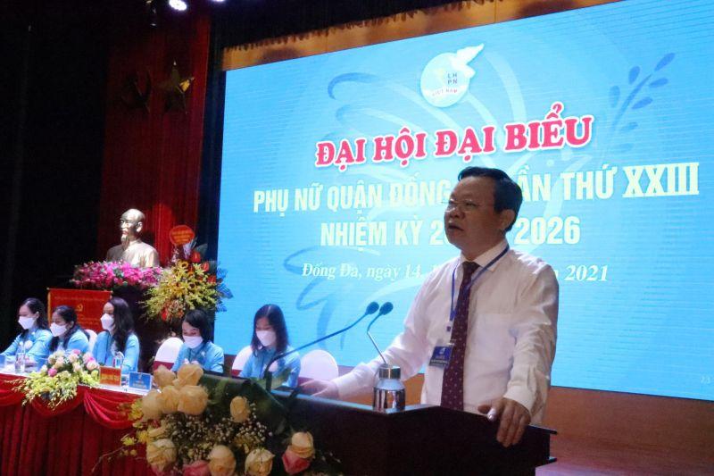 Đồng chí Đinh Trường Thọ, Bí thư Quận ủy Đống Đa phát biểu chỉ đạo Đại hội