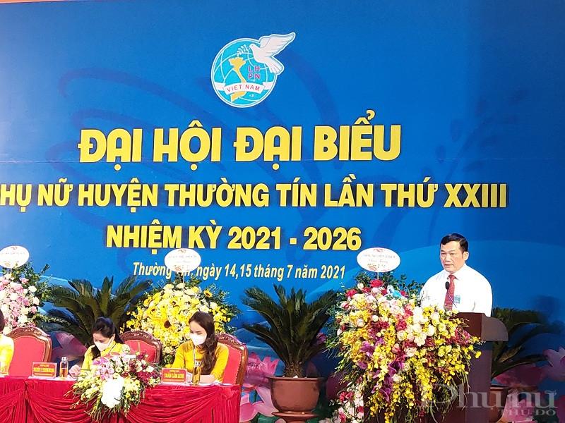 Đồng chí Nguyễn Tiến Minh - Thành ủy viên - Bí thư Huyện ủy Thường Tín phát biểu chỉ đạo Đại hội