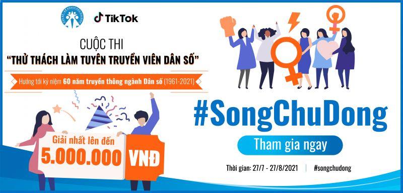 """Cuộc thi """"Thử thách làm tuyên truyền viên dân số"""" sẽ diễn ra từ ngày 27/7/2021 đến hết ngày 27/8/2021 trên nền tảng TikTok"""